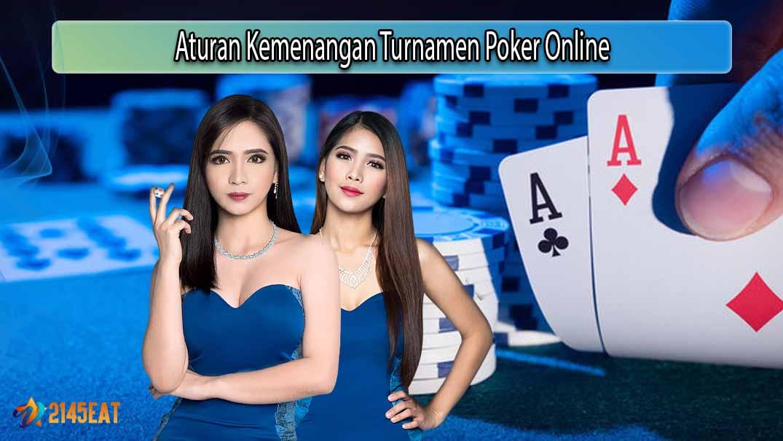 Aturan Kemenangan Turnamen Poker Online